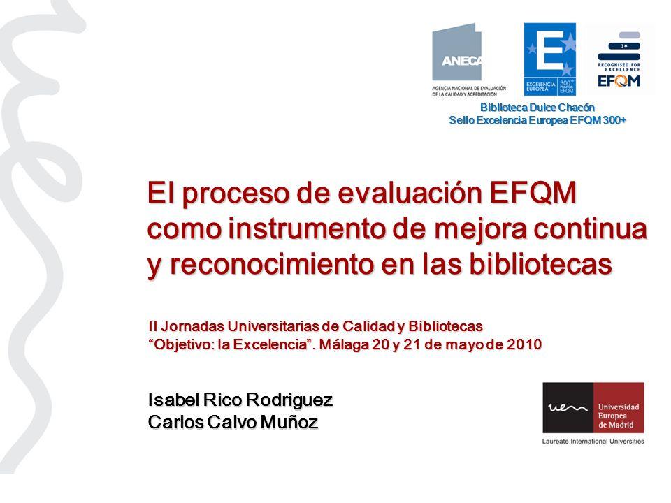 Biblioteca Dulce Chacón Sello Excelencia Europea EFQM 300+