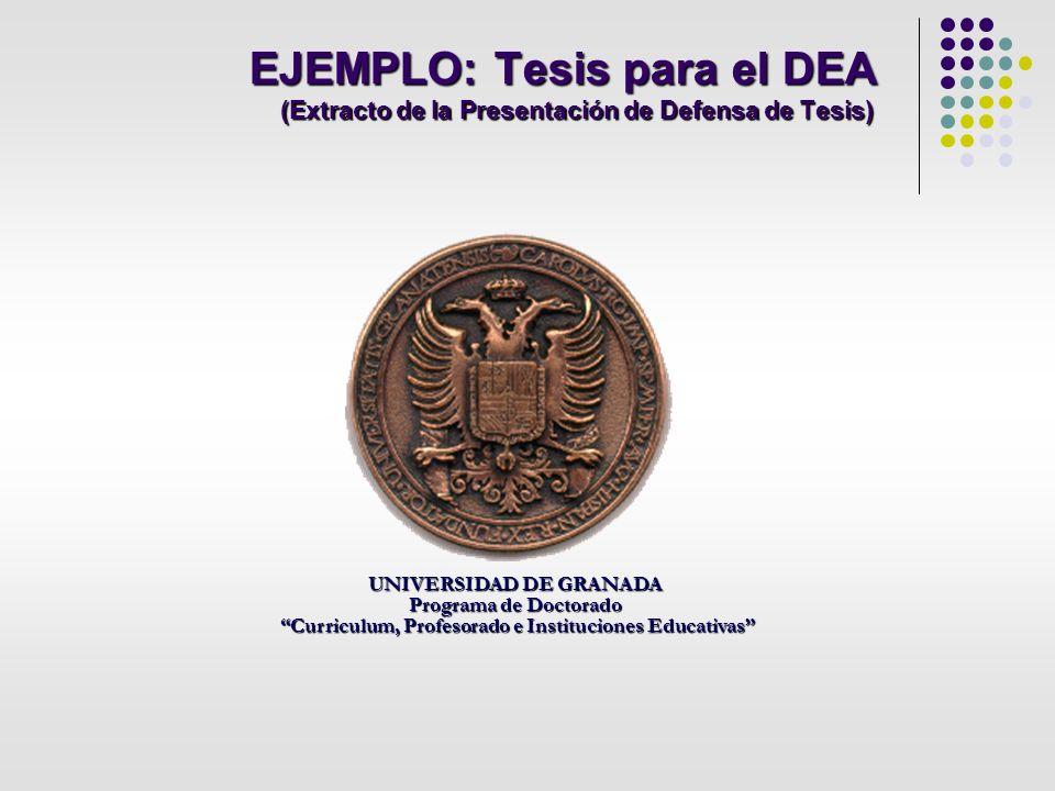 EJEMPLO: Tesis para el DEA (Extracto de la Presentación de Defensa de Tesis)
