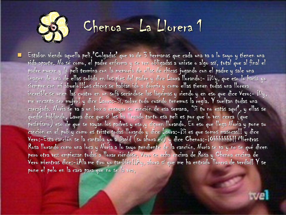 Chenoa – La Llorera 1