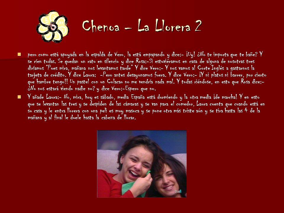 Chenoa – La Llorera 2