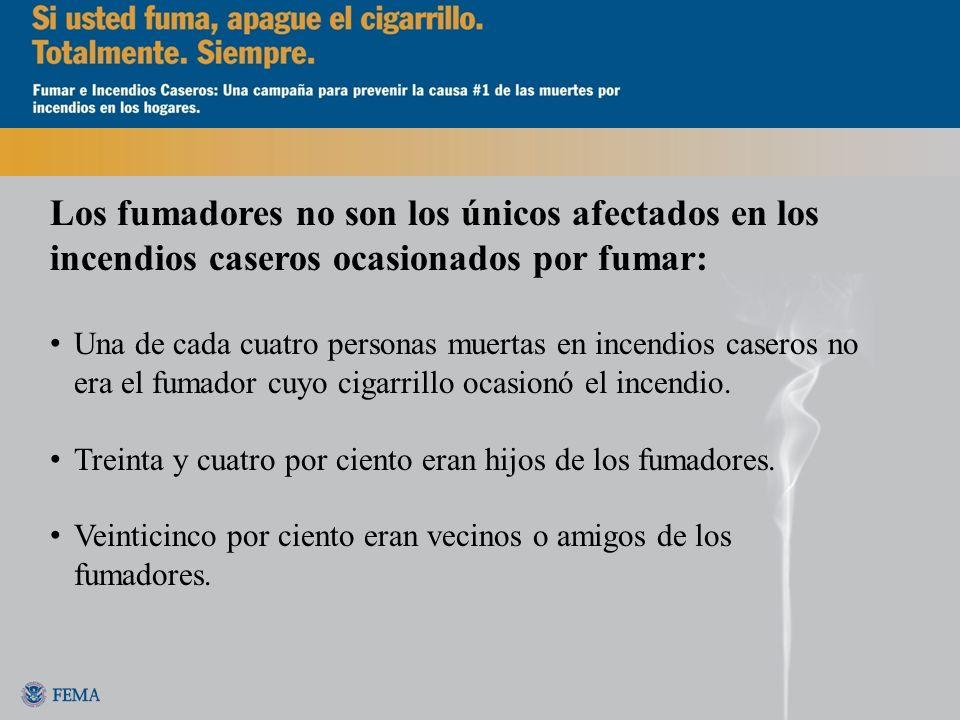 Los fumadores no son los únicos afectados en los incendios caseros ocasionados por fumar: