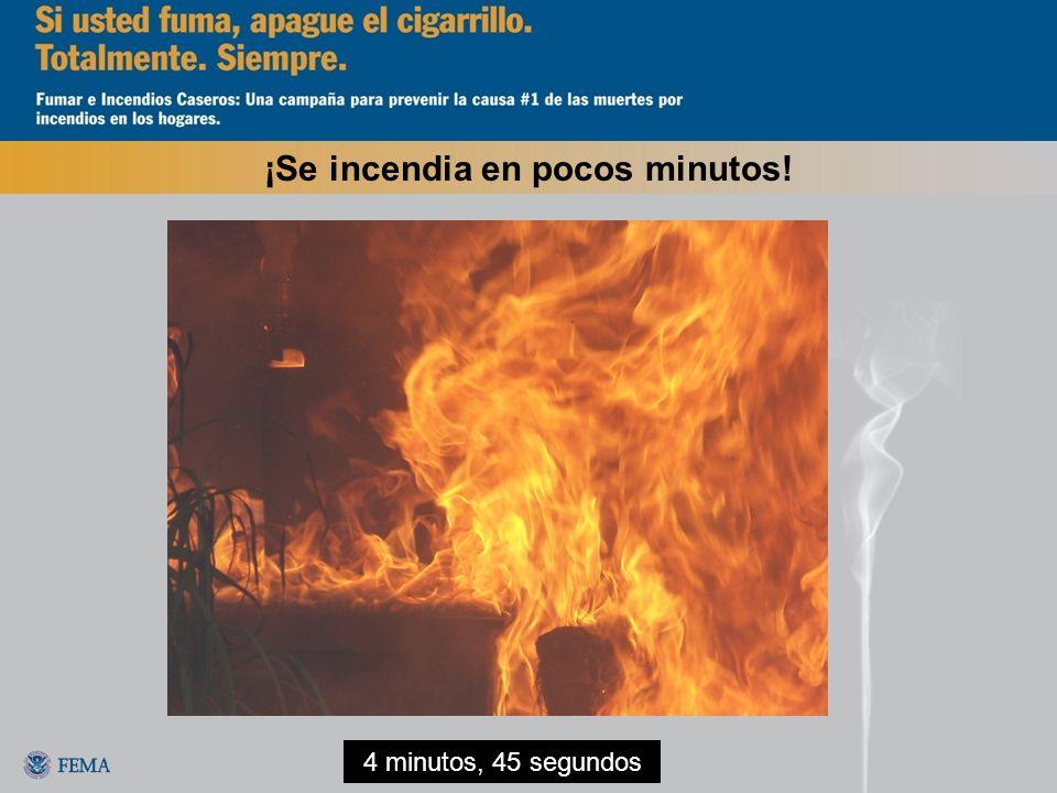 ¡Se incendia en pocos minutos!