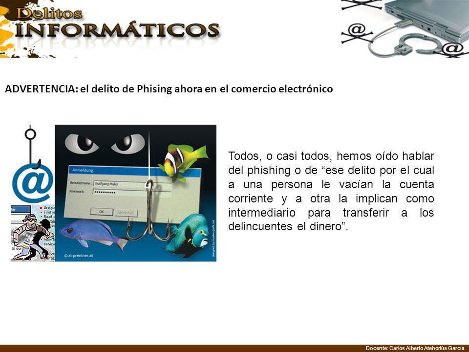 ADVERTENCIA: el delito de Phising ahora en el comercio electrónico