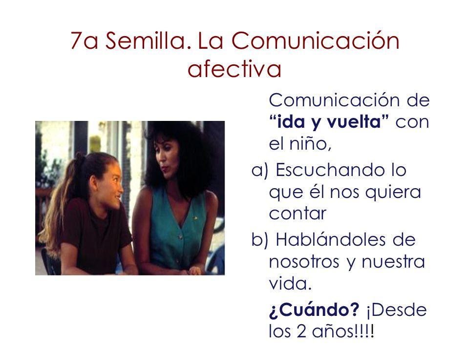 7a Semilla. La Comunicación afectiva