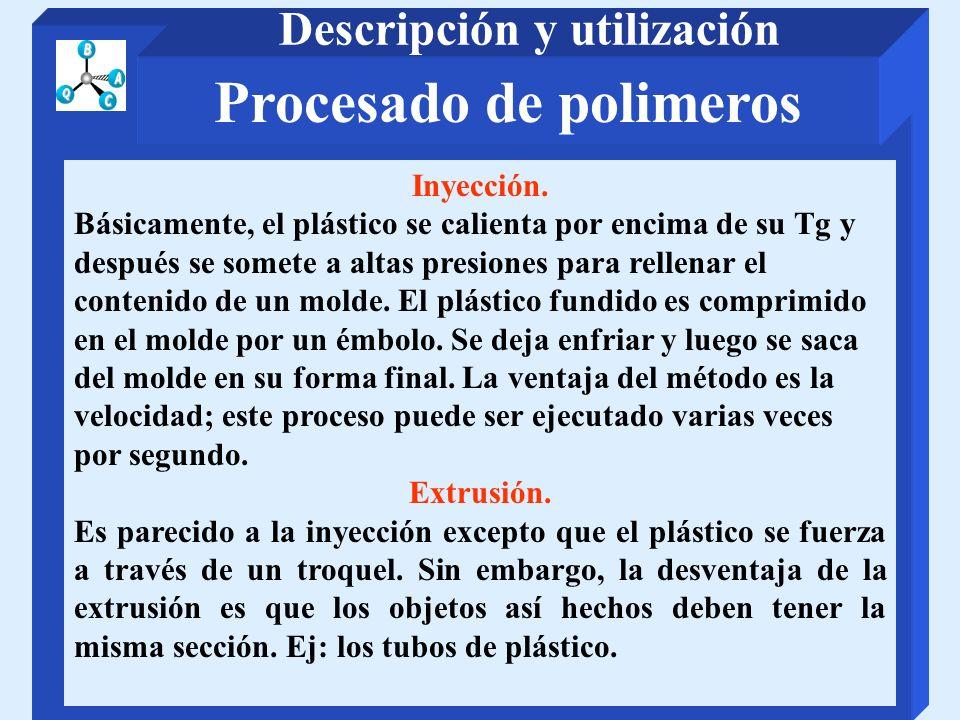 Descripción y utilización Procesado de polimeros