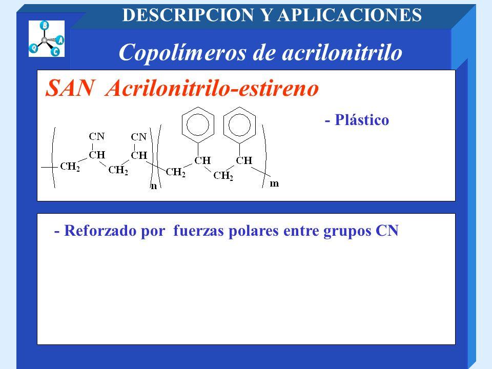 DESCRIPCION Y APLICACIONES Copolímeros de acrilonitrilo