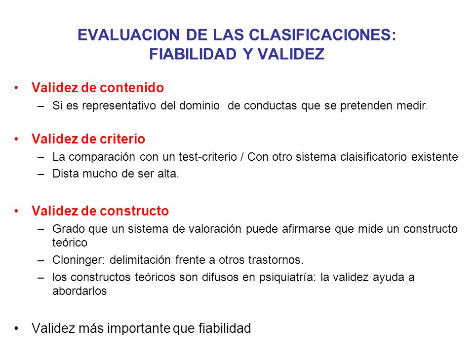 EVALUACION DE LAS CLASIFICACIONES: FIABILIDAD Y VALIDEZ