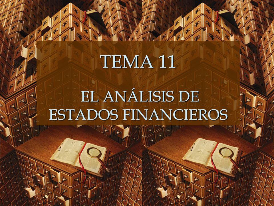 TEMA 11 EL ANÁLISIS DE ESTADOS FINANCIEROS