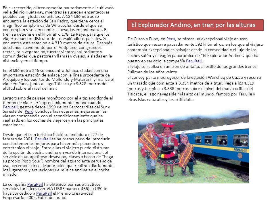 El Explorador Andino, en tren por las alturas