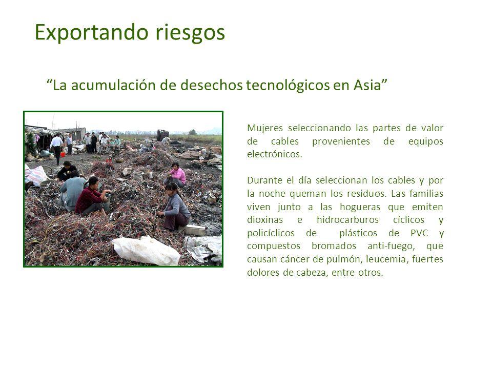 Exportando riesgos La acumulación de desechos tecnológicos en Asia