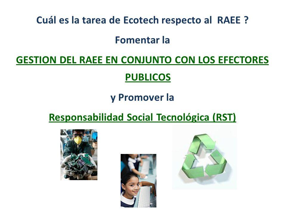 Cuál es la tarea de Ecotech respecto al RAEE Fomentar la