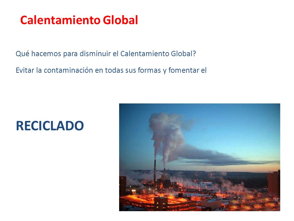 RECICLADO Calentamiento Global