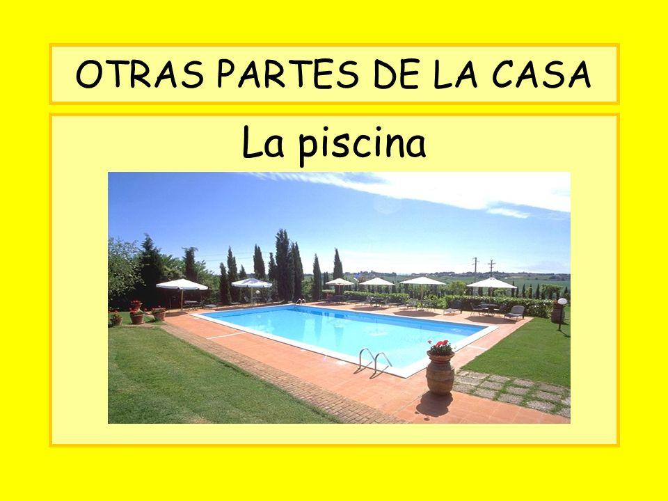 OTRAS PARTES DE LA CASA La piscina