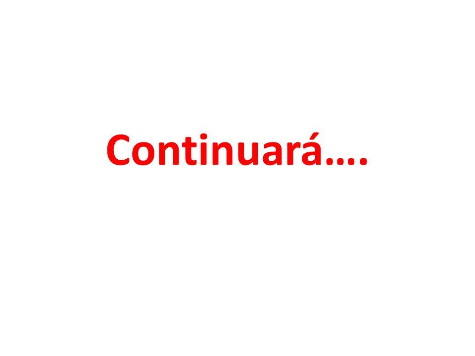 Continuará….