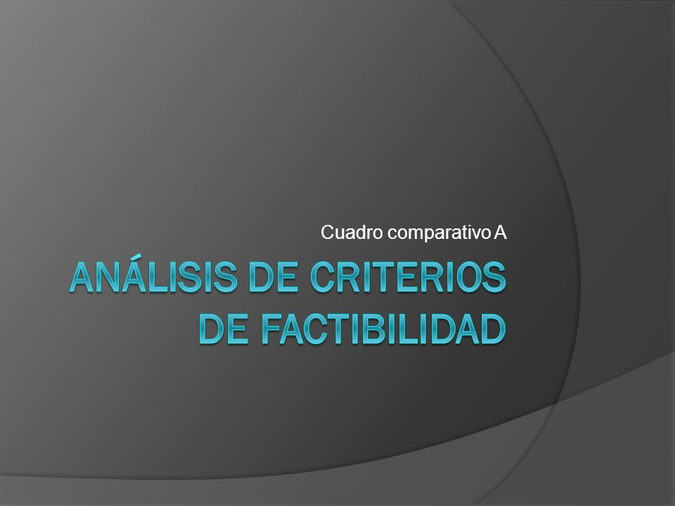 Análisis de criterios de factibilidad