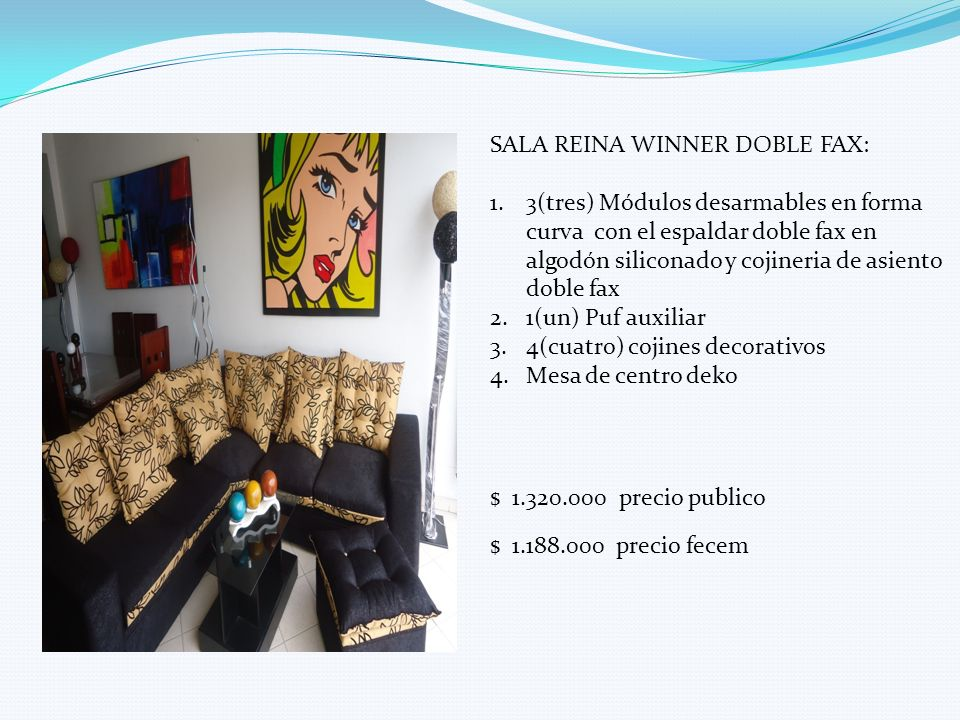 SALA REINA WINNER DOBLE FAX: