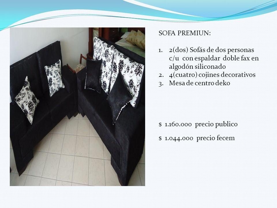 SOFA PREMIUN: 2(dos) Sofás de dos personas c/u con espaldar doble fax en algodón siliconado. 4(cuatro) cojines decorativos.