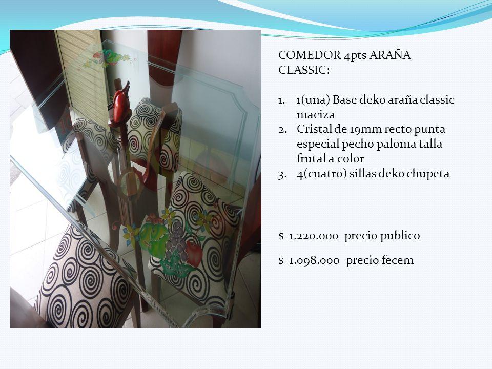 COMEDOR 4pts ARAÑA CLASSIC: