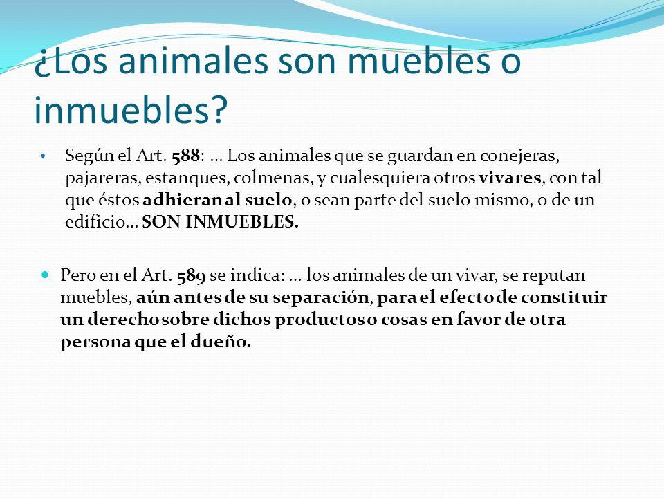 ¿Los animales son muebles o inmuebles