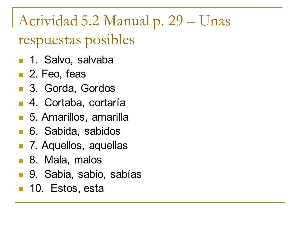 Actividad 5.2 Manual p. 29 – Unas respuestas posibles