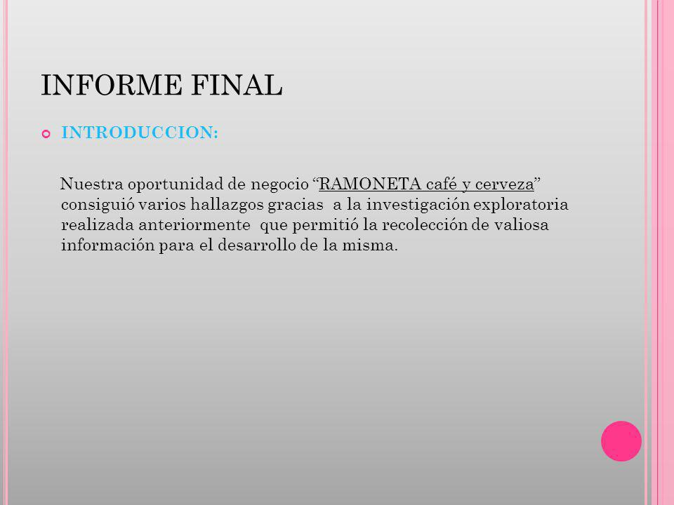 INFORME FINAL INTRODUCCION: