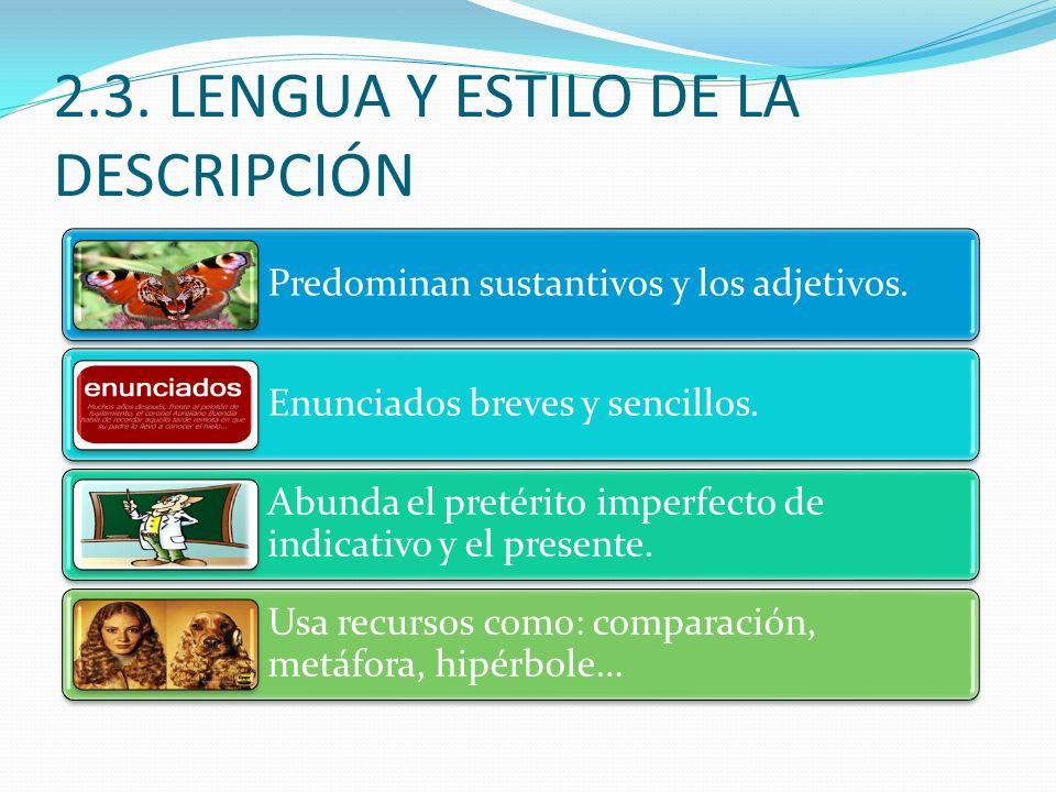 2.3. LENGUA Y ESTILO DE LA DESCRIPCIÓN