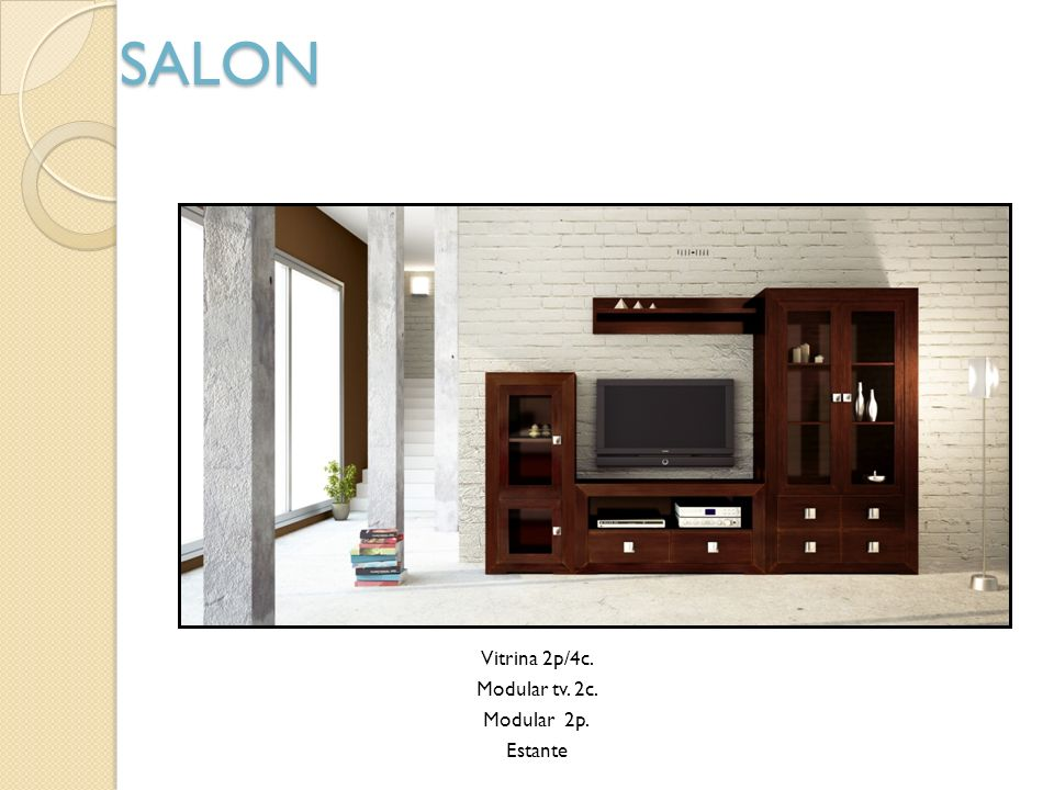 SALON Vitrina 2p/4c. Modular tv. 2c. Modular 2p. Estante