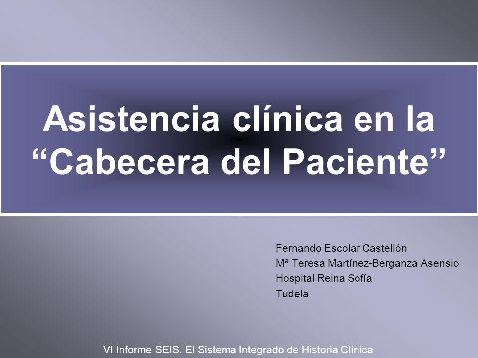 Asistencia clínica en la Cabecera del Paciente