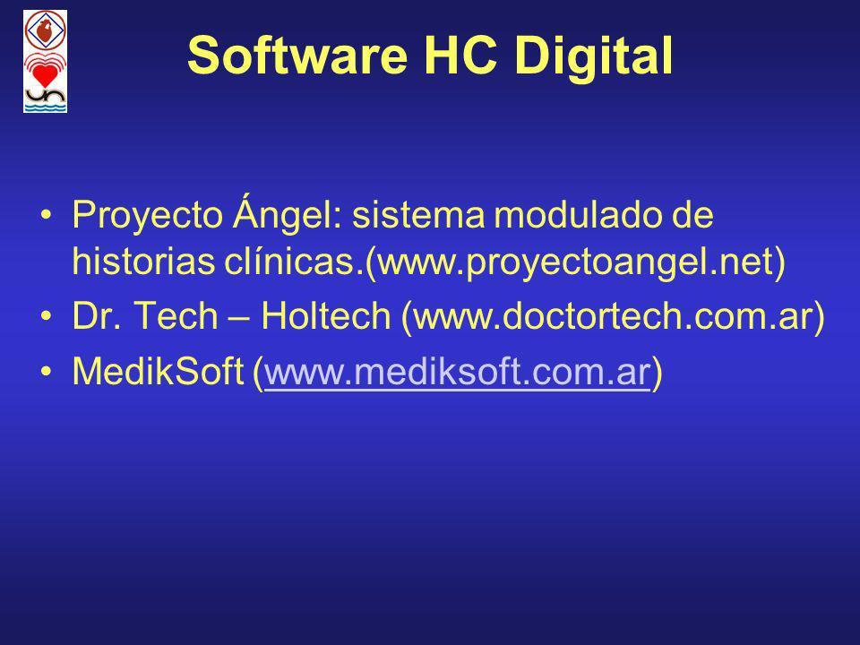 Software HC Digital Proyecto Ángel: sistema modulado de historias clínicas.(www.proyectoangel.net) Dr. Tech – Holtech (www.doctortech.com.ar)