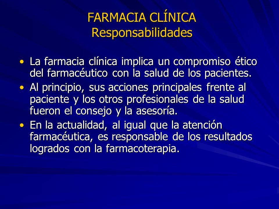 FARMACIA CLÍNICA Responsabilidades