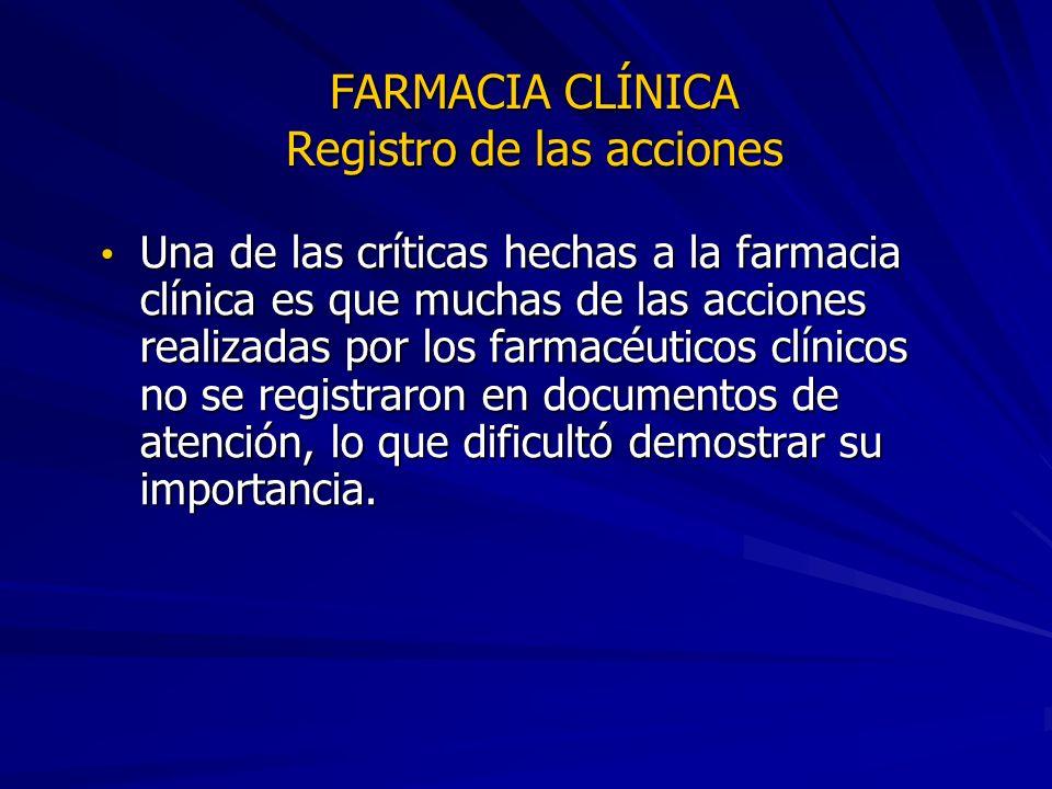 FARMACIA CLÍNICA Registro de las acciones