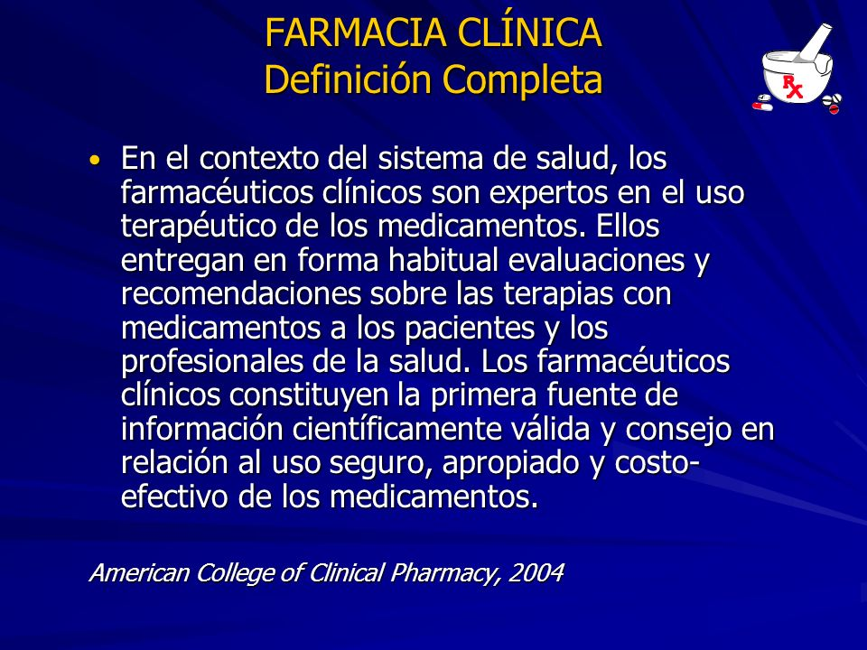 FARMACIA CLÍNICA Definición Completa