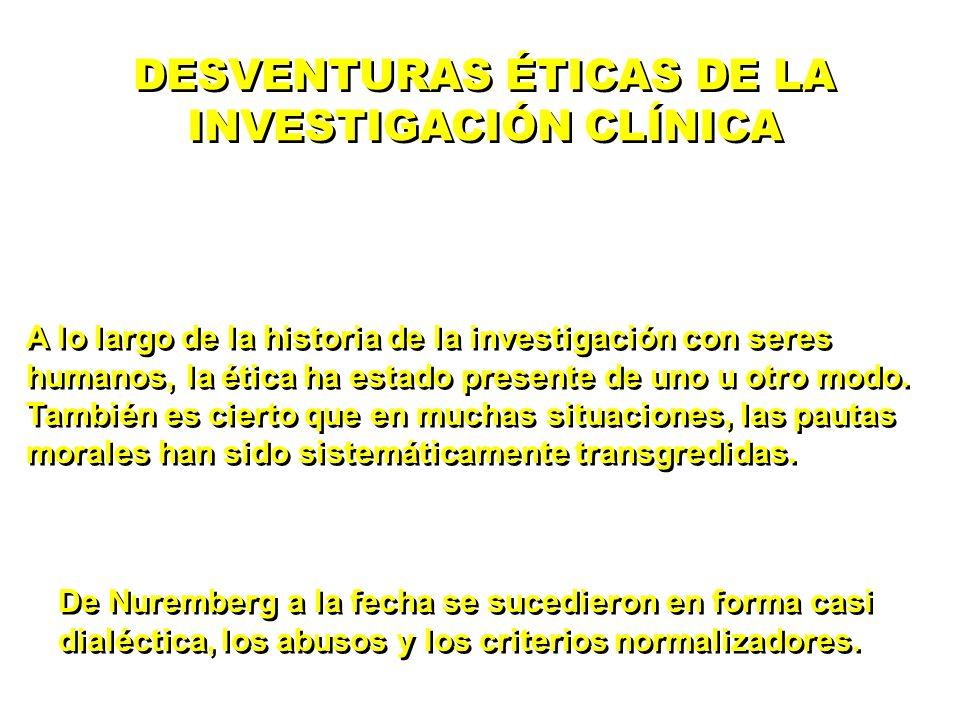 DESVENTURAS ÉTICAS DE LA INVESTIGACIÓN CLÍNICA