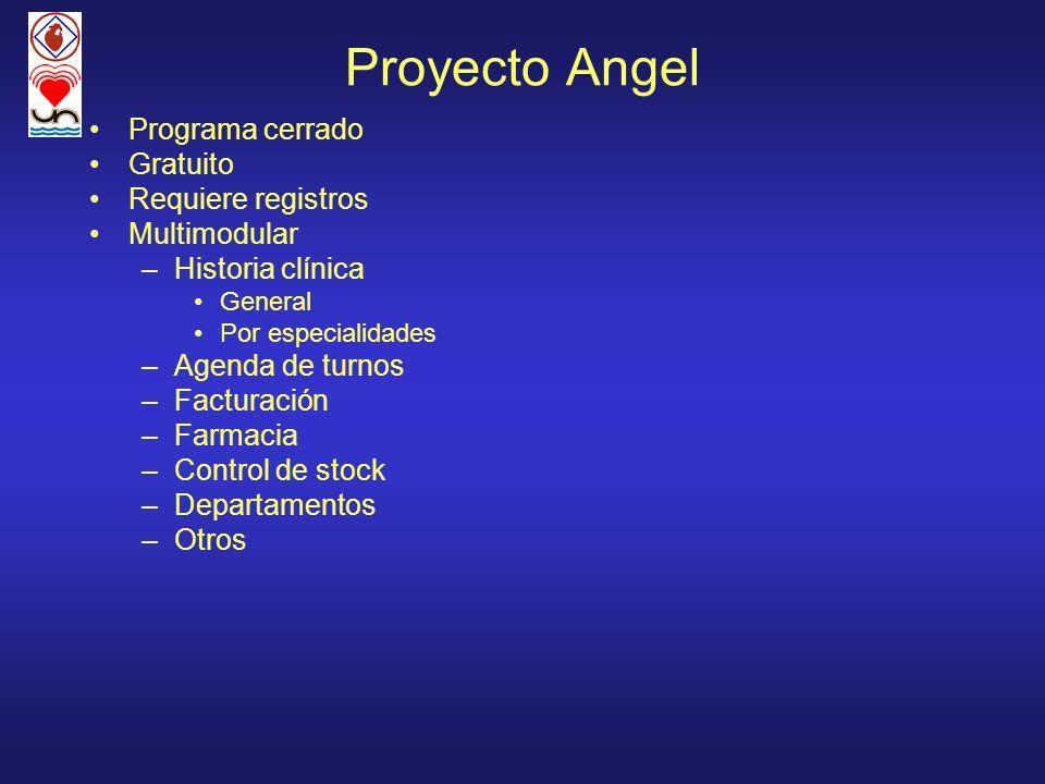 Proyecto Angel Programa cerrado Gratuito Requiere registros