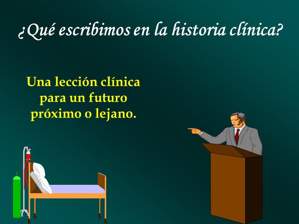 ¿Qué escribimos en la historia clínica