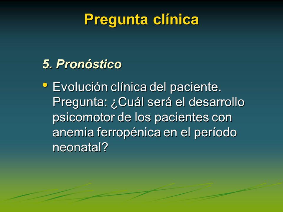 Pregunta clínica 5. Pronóstico