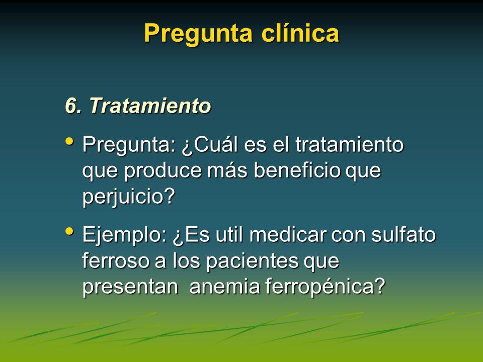 Pregunta clínica 6. Tratamiento