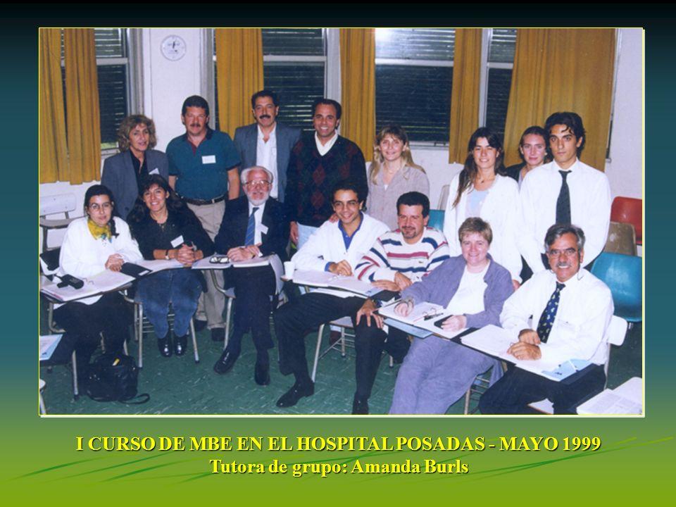 I CURSO DE MBE EN EL HOSPITAL POSADAS - MAYO 1999