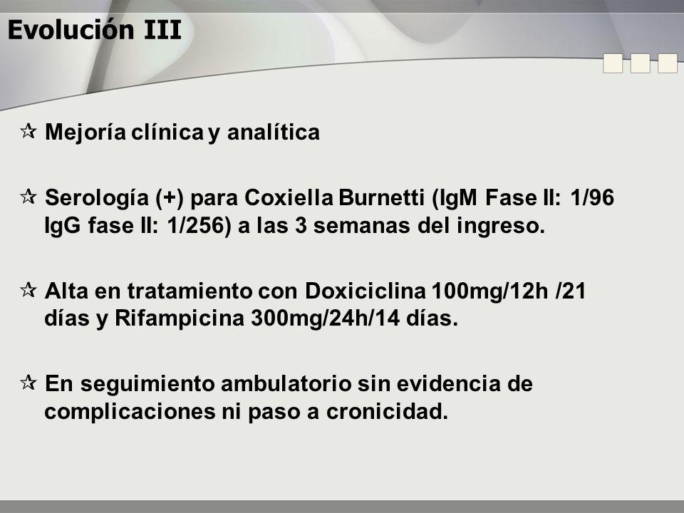 Evolución III  Mejoría clínica y analítica