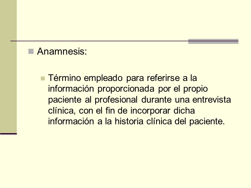 Anamnesis:
