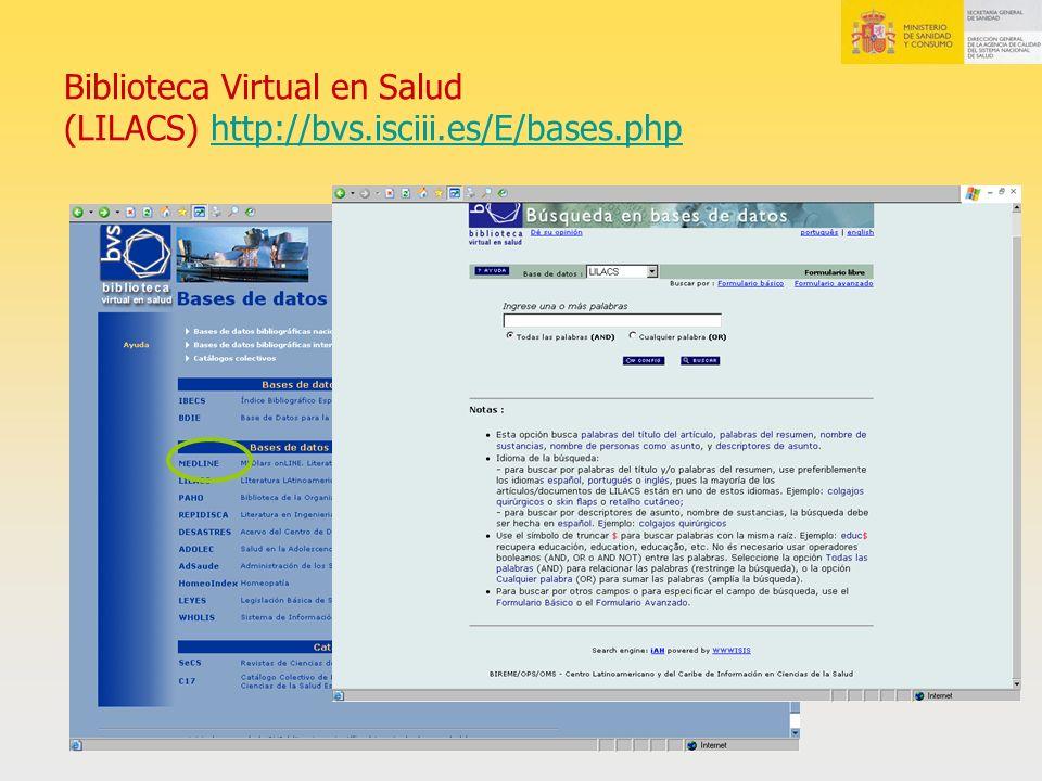 Biblioteca Virtual en Salud (LILACS) http://bvs.isciii.es/E/bases.php