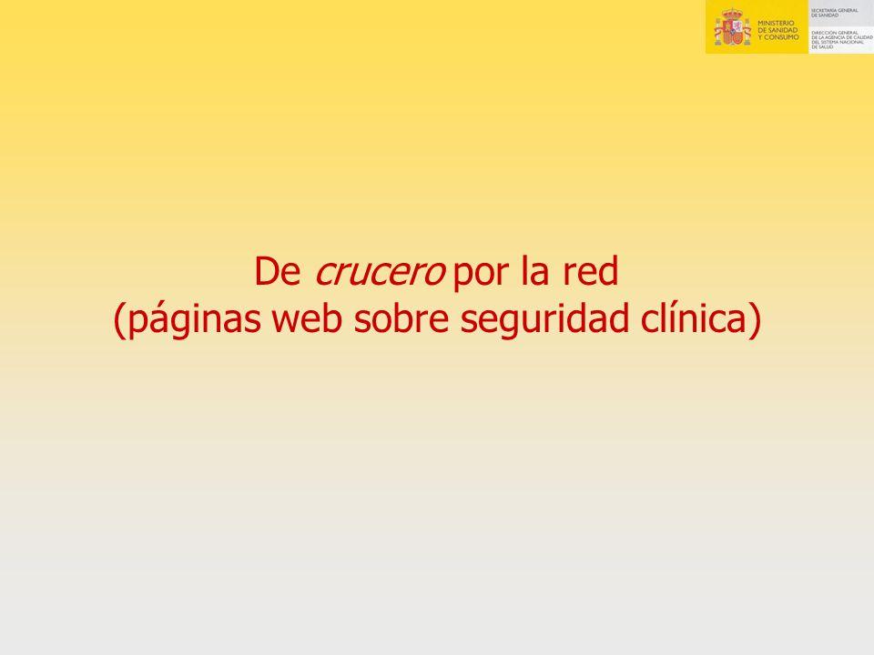 De crucero por la red (páginas web sobre seguridad clínica)