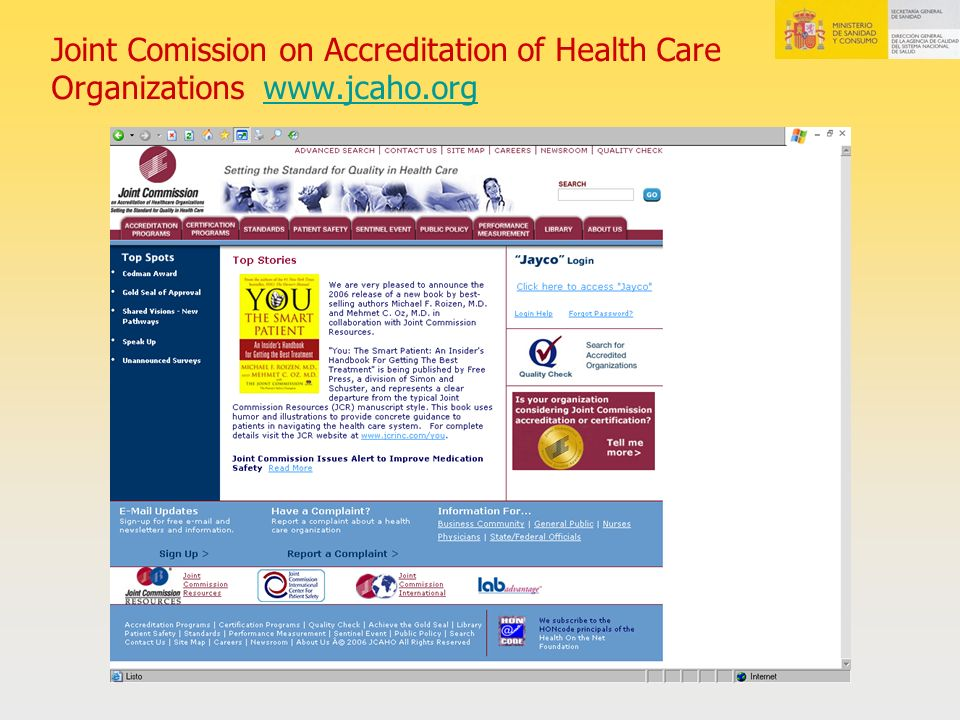 Joint Comission on Accreditation of Health Care Organizations www