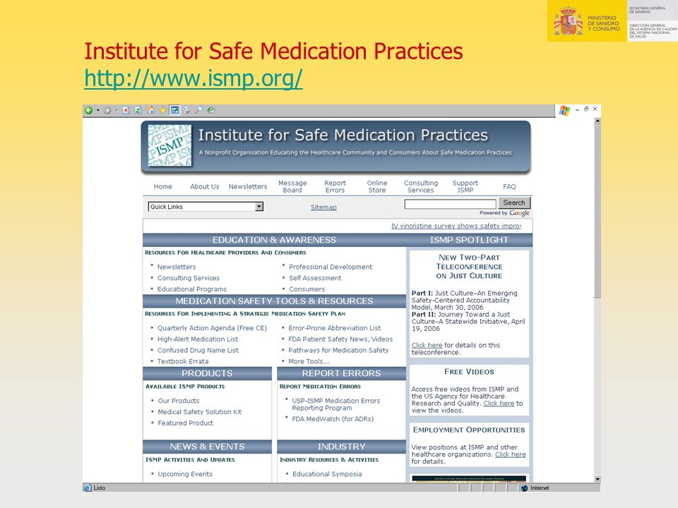 Institute for Safe Medication Practices http://www.ismp.org/