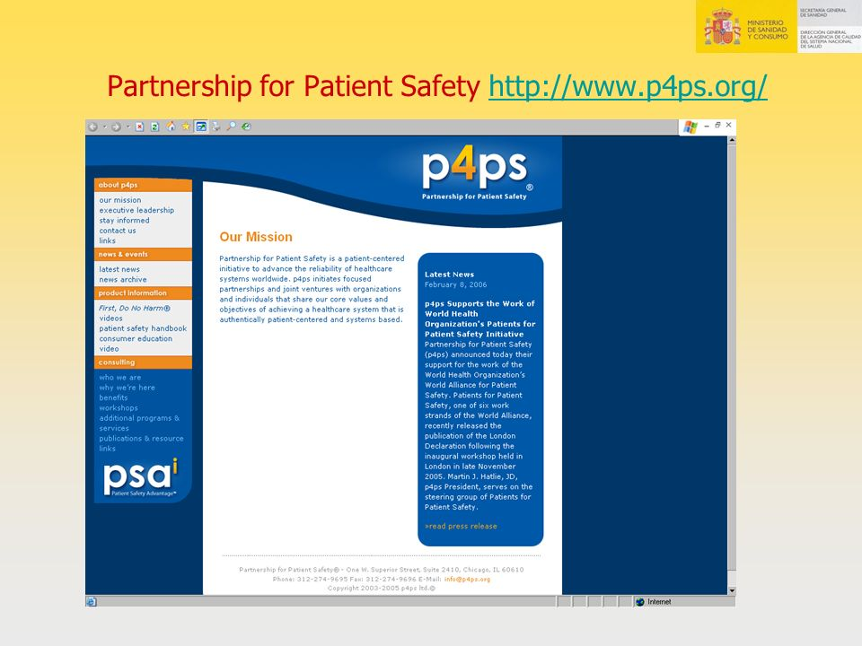 Partnership for Patient Safety http://www.p4ps.org/