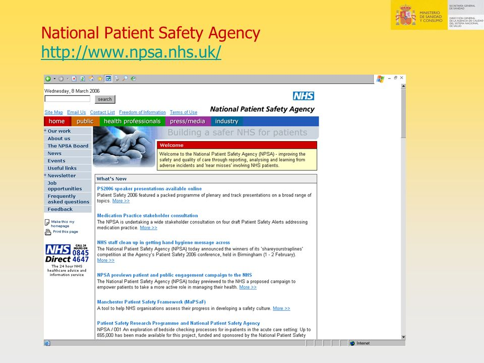 National Patient Safety Agency http://www.npsa.nhs.uk/