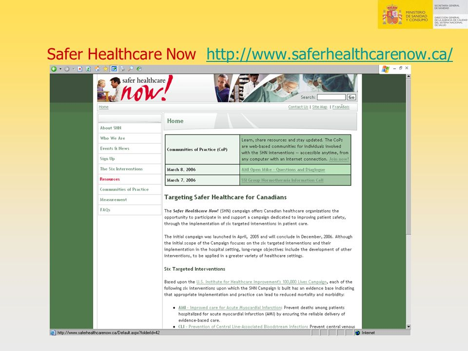 Safer Healthcare Now http://www.saferhealthcarenow.ca/