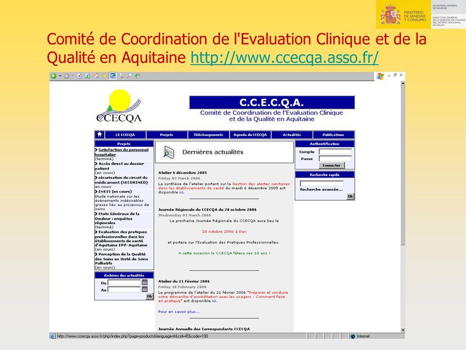 Comité de Coordination de l Evaluation Clinique et de la Qualité en Aquitaine http://www.ccecqa.asso.fr/