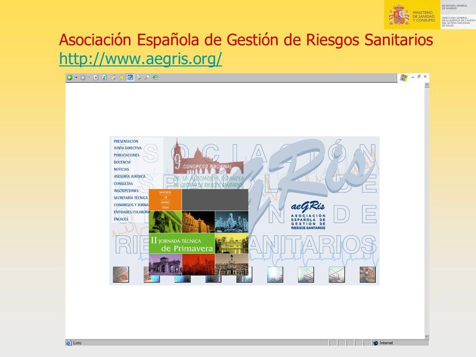 Asociación Española de Gestión de Riesgos Sanitarios http://www.aegris.org/