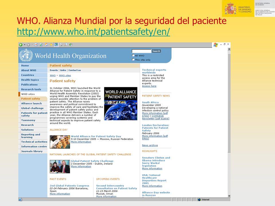 WHO. Alianza Mundial por la seguridad del paciente http://www. who